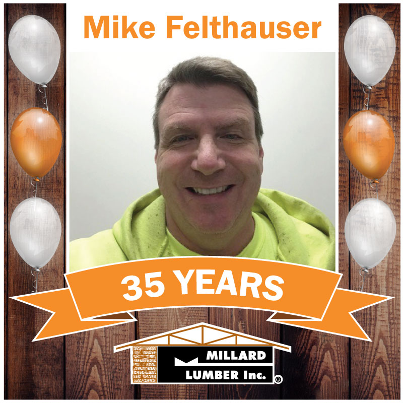 Happy 35th Anniversary Mike Felthauser More Than Lumber